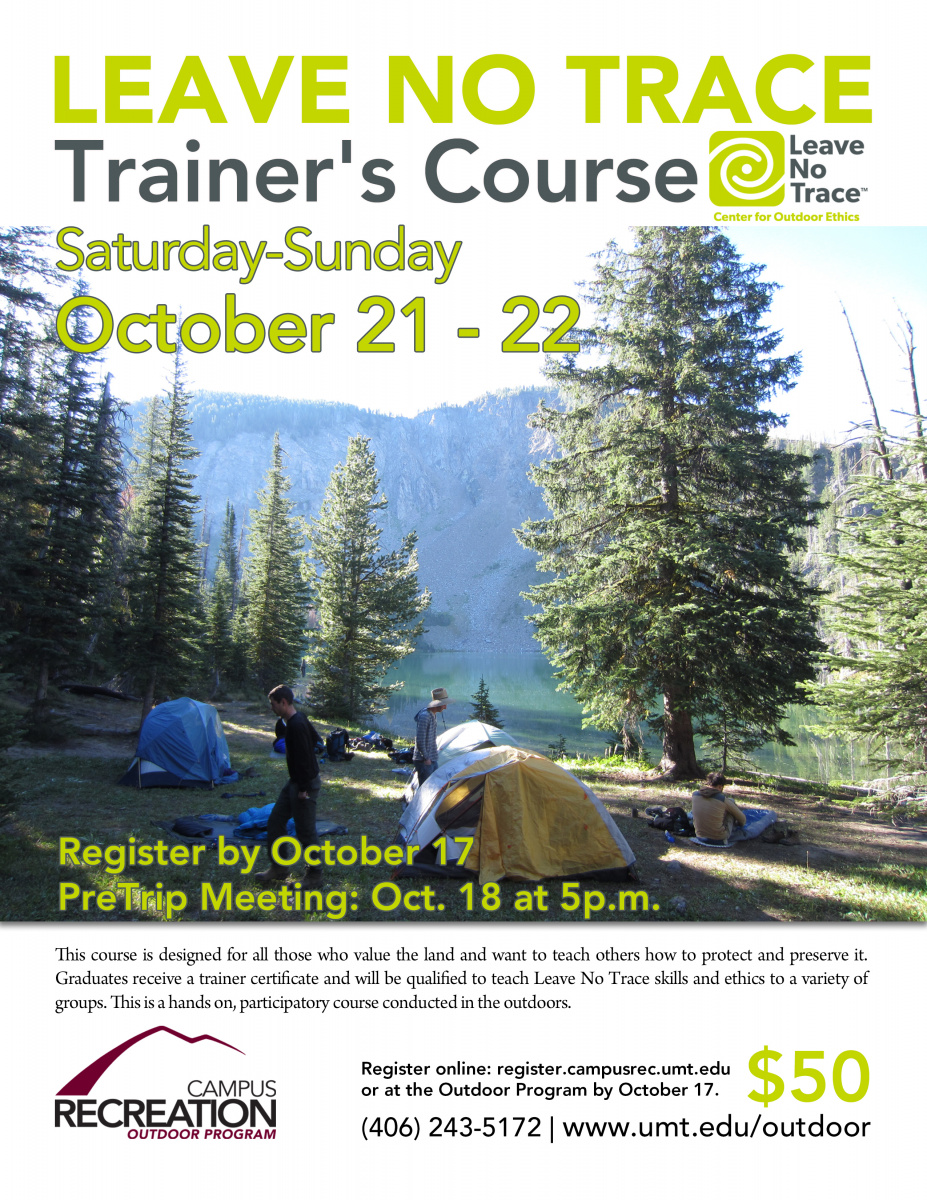 Leave No Trace Trainer Course University Of Montana Leave No Trace